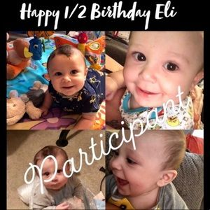 Happy half birthday Eli!